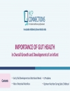 Importance Of Gut Health in Overall Growth and Development of an Infant